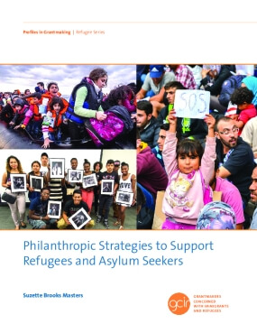 Philanthropic Strategies to Support Refugees and Asylum Seekers