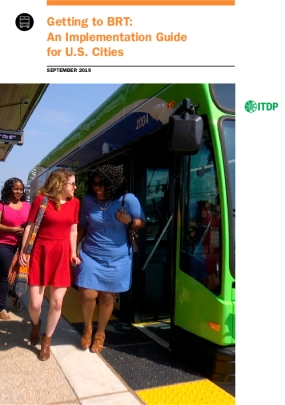 Getting to BRT: An Implementation Guide for U.S. Cities