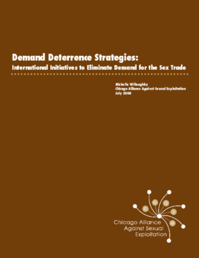 Demand Deterrence Strategies: International Initiatives to Eliminate Demand for the Sex Trade