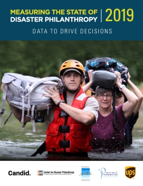 Measuring the State of Disaster Philanthropy 2019: Data to Drive Decisions