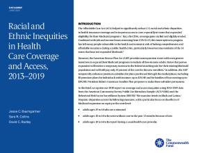 Racial and Ethnic Inequities in Health Care Coverage and Access, 2013–2019