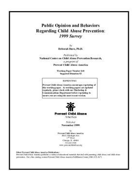 Public Opinion and Behaviors Regarding Child Abuse Prevention: 1999 Survey